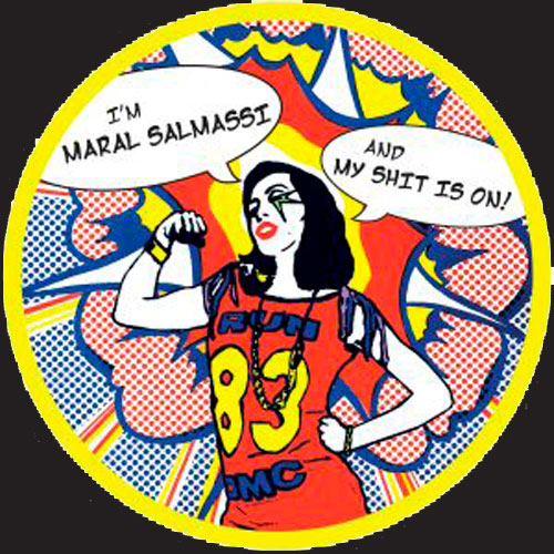 Maral Salmassi - My Shit Is On
