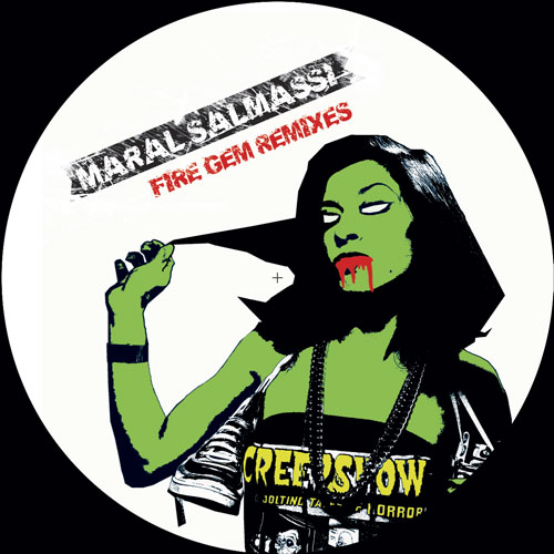 Maral Salmassi - Fire Gem Remixes